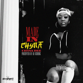 Made In Chyna Chyna Dee front cover
