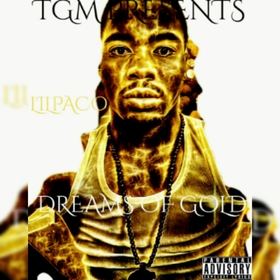 DREAMS  OF GOLD LilPaco  front cover