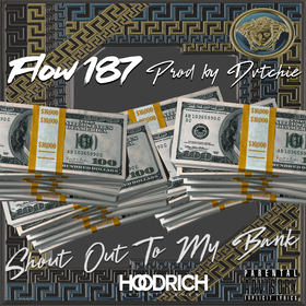 Shout Out To My Bank Flow 187 front cover