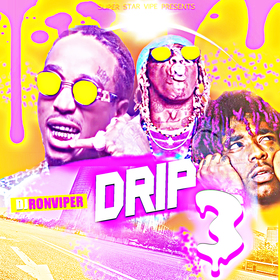 DRIP 3 (Hot Tracks This Week) DJ Ron Viper front cover