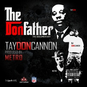 The Donfather (The Documentary) TayDon front cover