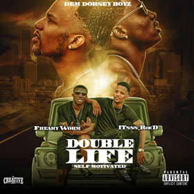 Double Life (Self Motivated) Freaky Worm front cover