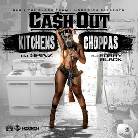 Kitchens & Choppas Ca$h Out front cover