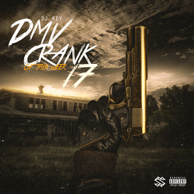 DMV Crank Of This Week 17 DJ Key front cover