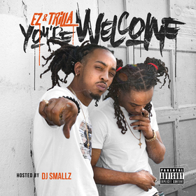 You're Welcome EZ & Trilla front cover
