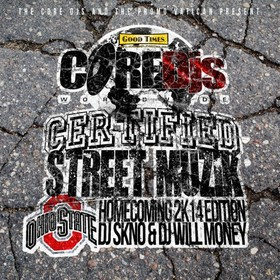 Certified Street Muzik Ohio State Homecoming 2K14 DJ Will Money front cover