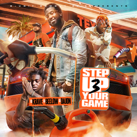 Step Your Game Up 3 DJ Krave1017 front cover