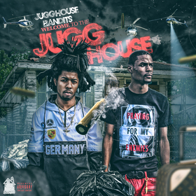 Welcome To The Jugg House Jugg House Bandits front cover