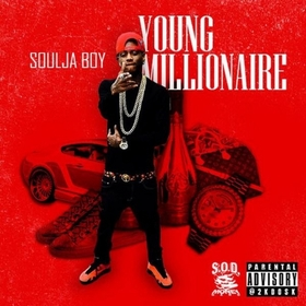 Young Millionaire Soulja Boy front cover