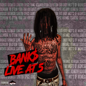 Live AT 5 Bank$ Badazz front cover
