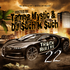 Track Bully's 22 Tampa Mystic front cover