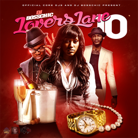 Lovers Lane 10 DJ Boss Chic front cover