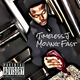 Moving Fast - Single Timeless.J front cover