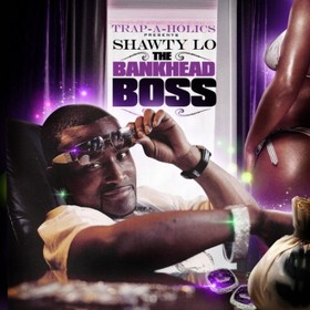 The Bankhead Boss Shawty Lo front cover