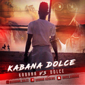 Kabana Vs. Dolce Kabana Dolce front cover