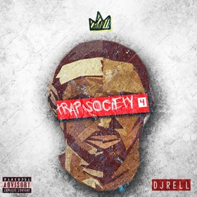 Trap Society 4 DJ Rell front cover