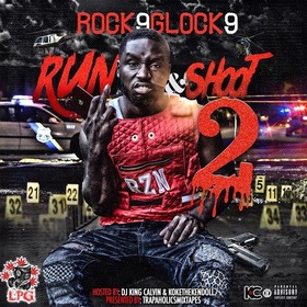 Run & Shoot 2 (Hosted By. Kokethekendoll) Rock9Glock9 front cover