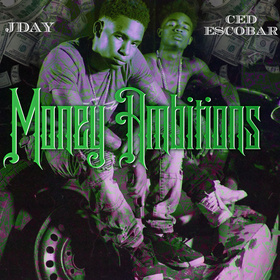 Money Ambitions Jday & Ced Escobar front cover