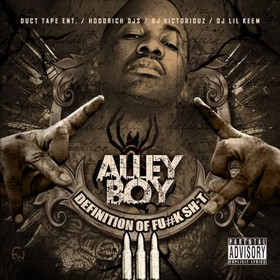 Definition Of Fuck Shit 3 Alley Boy front cover
