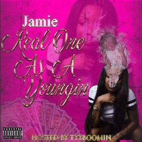 Jamie - Real One As A Youngin TyyBoomin front cover