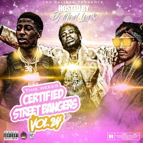 This Weeks Certified Street Bangers Vol. 24 DJ Mad Lurk front cover