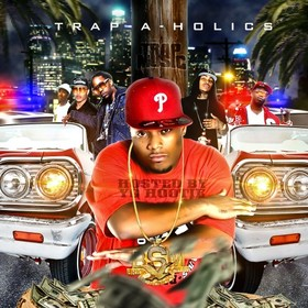 Trap Music (Hosted By YG Hootie) Trap-A-Holics front cover