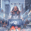 Look At Me 2 by FBG Duck