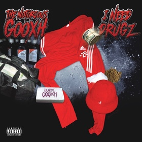 I NEED DRUGZ Bloody Gooxh front cover