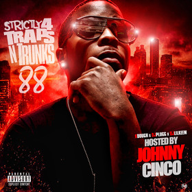 Strictly 4 The Traps N Trunks 88 (Hosted by Johnny Cinco) Traps-N-Trunks front cover
