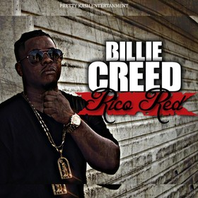 Pretty Kash Ent. Presents BILLIE CREED Rico Red CHILL iGRIND WILL front cover