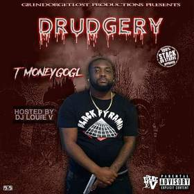 DRUDGERY (Deluxe Edition) T-Money of GOGL front cover