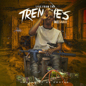 Live From The Trenches Taee Savage front cover
