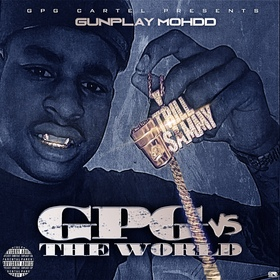 GPG Vs The World Gunplay Mohdd front cover