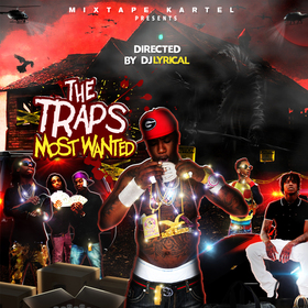 The Traps Most Wanted DJ LYRICAL front cover