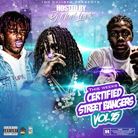 This Weeks Certified Street Bangers Vol.25 DJ Mad Lurk front cover