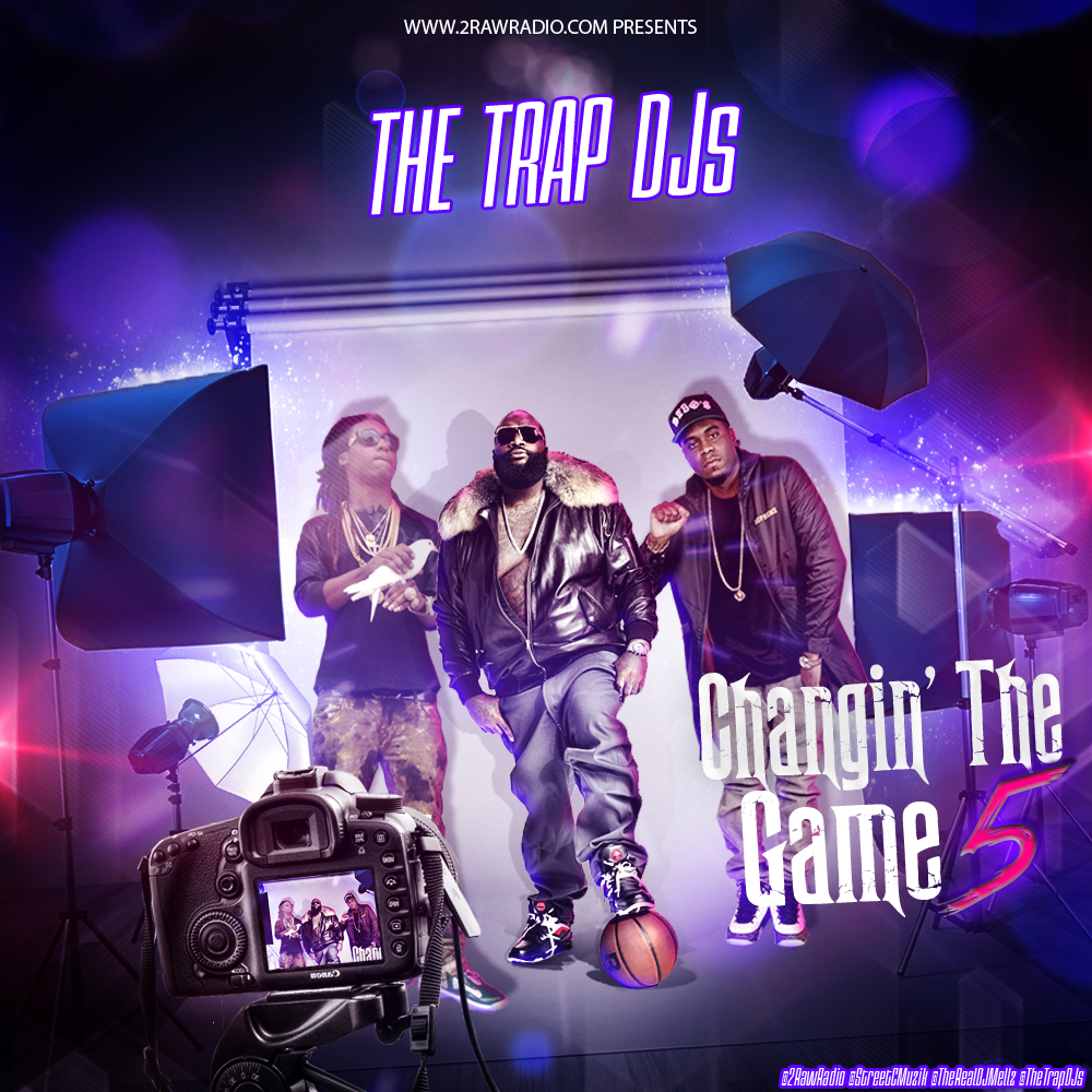 The Trap DJs - Changin The Game 5 #TrapApprovedEdition