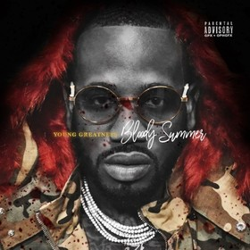 Bloody Summer Young Greatness front cover