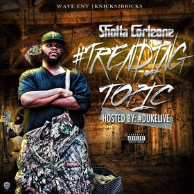 #Trending Topic Shotta Corleone CHILL iGRIND WILL front cover