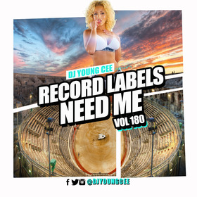 Dj Young Cee- Record Labels Need Me Vol 180 Dj Young Cee front cover