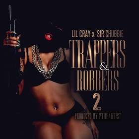 Trappers & Robbers 2 Lil Cray front cover