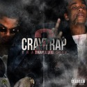 Cray Trap 2 by Lil Cray