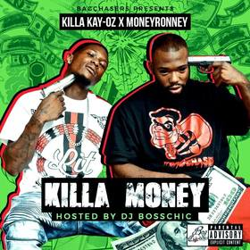 Killa Money Killa Kay-Oz x MoneyRonney front cover