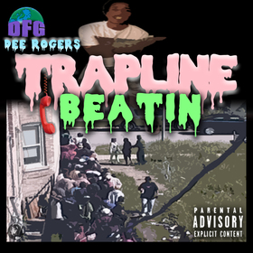 TrapLineBeatin Dee Rogers front cover