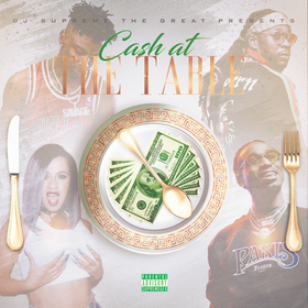 #CashAtTheTable DJ Supreme The Great front cover