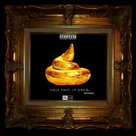 This Sh!t Is Gold EP SIR'SHAHLY front cover