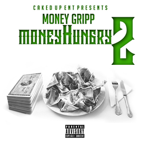 Money Gripp - Money Hungry 2 DJ Infamous front cover