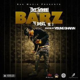 Bars 4 Dayz Vol. 2 Dee Smoov  front cover