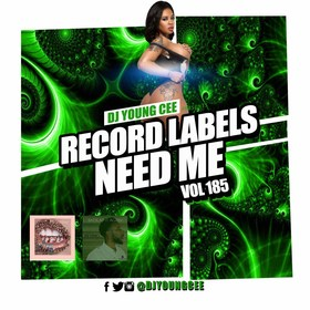 Dj Young Cee- Record Labels Need Me Vol 185 Dj Young Cee front cover