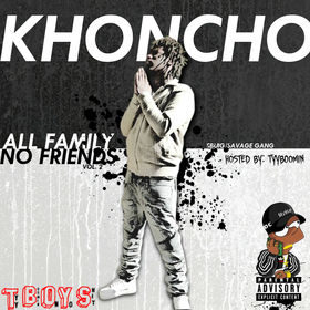 SG Khoncho - All Family No Friends Vol. 2 TyyBoomin front cover