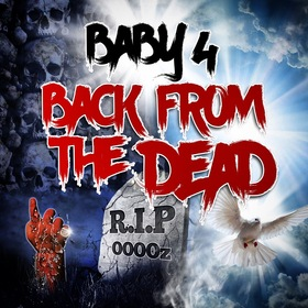 BABY 4 - BACK FROM THE DEAD Dj Supremex front cover